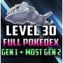 Cuent Pokemon G O Lvl 30 Full Pokedx 2000+cp Gen 1 Gen 2