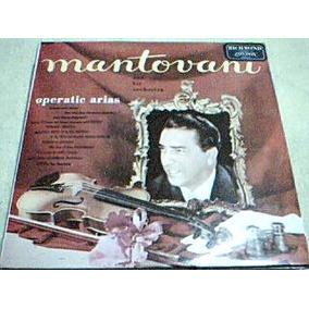 Disco Lp Mantovani Y Su Orquesta - Famosas Areas De Opera -