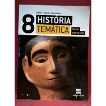 Livro História Temática - 8º Ano - Etidora Scipione