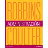 Administración 12ª Ed Robbins / Coulter Pearson