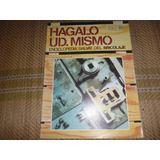 Revista De Coleccion Hagalo Usted Mismo De Salvat # 6
