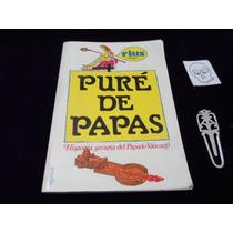 Pure De Papas Rius