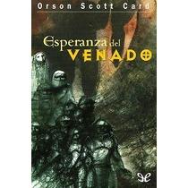 Esperanza Del Venado Orson Scott Card Libro Digital