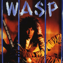 W.a.s.p. - Inside The Electric Circus - 2cd