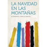 Libro La Navidad En Las Montanas - Nuevo2