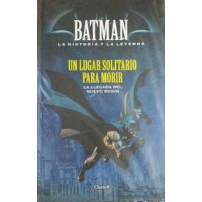 Clarin Batman La Historia Y La Leyenda #9 Un Lugar Solitario