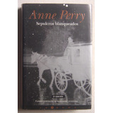 Sepulcros Blanqueados / Anne Perry
