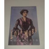 Lola Mora / Moira Soto Mujeres Argentinas Excelente Estado