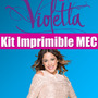 Kit Iimprimible Violetta Tarjeta Candy Bar Full Edicion 2015