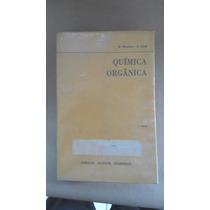 Livro Quimica Orgânica - R.morrison/r. Boyd