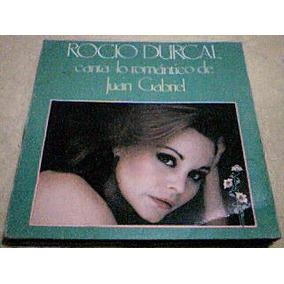 Disco Lp Rocio Durcal - Canta Lo Romantico De Juan Gabriel -