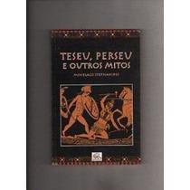 Livro Teseu, Perseu E Outros Mitos Menelaos Stephanides