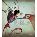 Una Biblia - Rebecca Dautremer / Philippe Lechermeier