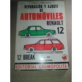 Libro De Reparación Y Ajuste De Automóviles Renault 12