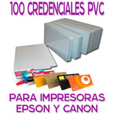 100 Credencial Tarjeta Pvc P/ Imprimir Impresora Epson Canon