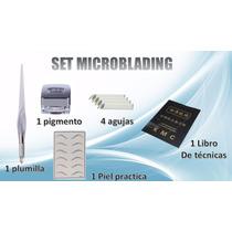 Kit Microblading Delineado Permanente Cejas Pelo A Pelo Ojos