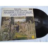 Lp Vinil - Ravel Daphnis And Chloe - Zubin Mehta