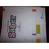 Libro Integral 3er Grado El Saber . Edit. Cadena Capriles
