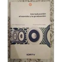 Libro: Introduccion Al Sonido Y La Grabacion - Pdf