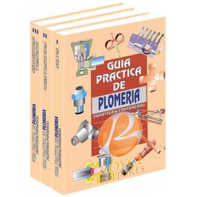 Guía Práctica De Plomería Fontanería 3 Vols · Royceshop