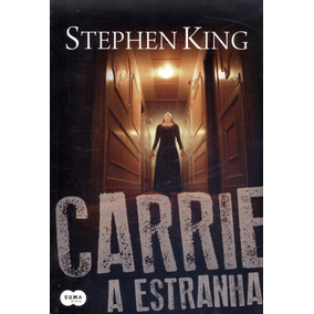 Carrie A Estranha - Stephen King - Produto Novo E Lacrado!!