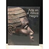 Libro Arte Africano En El Africa Negra Mascaras Esculturas