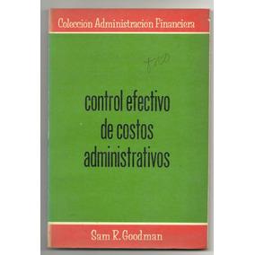 Control Efectivo De Costos Administrativos Goodman