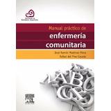 Martinez Riera - Manual Práctico De Enfermería Comunitaria