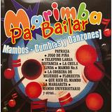 Cd Marimba Pa Bailar Mambos Cumbias Y Danzones