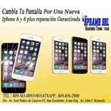 Cambio De Pantalla De Iphone 6 A Un Buen Precio
