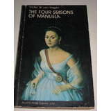 The Four Seasons Of Manuela Victor W.von Hagen