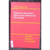 Primeras Elecciones Libres De La Historia De Nicaragua M-l11