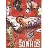 Livro Significado Dos Sonhos W. J. De Almeida