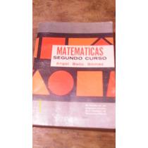 Matematicas Segundo Curso , Año 1966 , Angel Bello Gómez