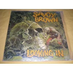 Lp Savoy Brown / Looking In - Ed.uruguaya