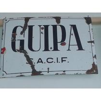 Antiguo Cartel Enlosado Fabrica,guipa Dulces,colección.