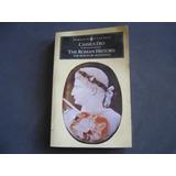 La Historia Romana, Cassius Dio, En Ingles. Roman History
