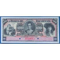 Billete Banco Zacatecas 100 Pesos 1903 Specimen Excelente