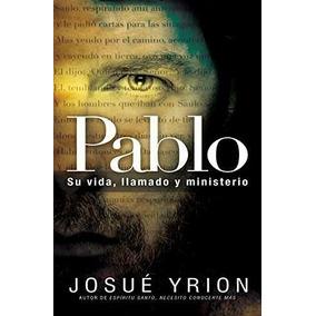 Libro Pablo: Su Vida, Llamado Y Ministerio - Nuevo