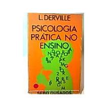 Psicologia Pratica No Ensino - L. Derville