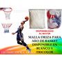 Malla Aro Basket Baloncesto Driza Tricolor Blanca Reforzada