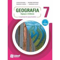 Livro Geografia Espaço E Vivencia 7 - Ed: Atual