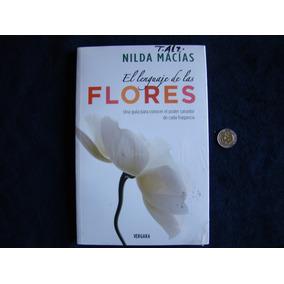 El Lenguaje De Las Flores - Nilda Macias. (ltc)