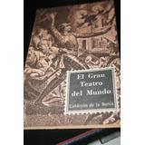 Libro El Gran Teatro Del Mundo Calderon De La Barca