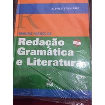 Manual Prático De Redação Gramática E Literatura