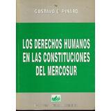 * Libro Los Derechos Humanos En Las Const Del Mercosur