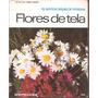 Como Fazer Flores De Tela (tecido)
