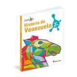 Historia De Venezuela 1ero Y 2do, Conexos, Santillana