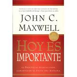 Libro Digital Hoy Es Importante John Maxwell