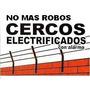 Instalacion De Cerco Electrico